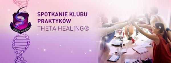 Spotkania klubu praktyków metody Theta Healing(r)