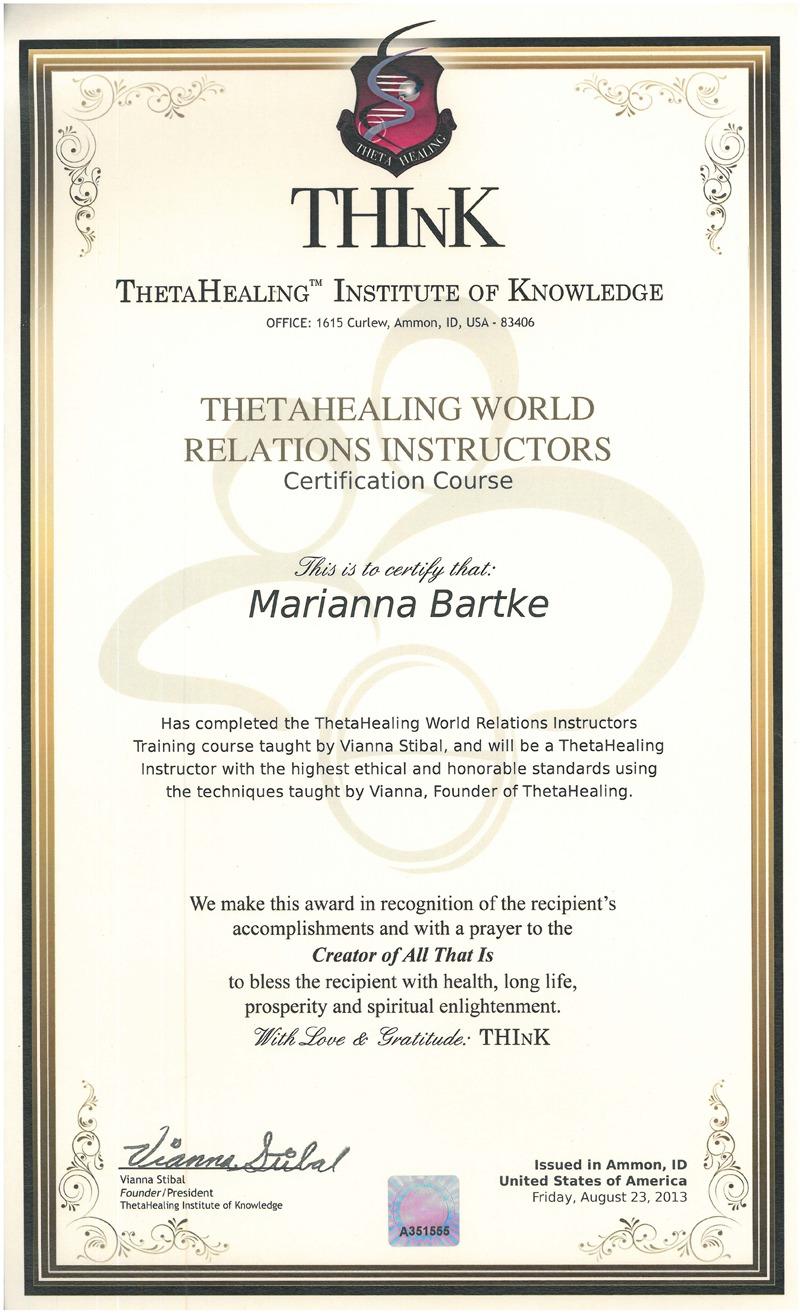 Theta Healing® - Instruktor Światowych Relacji - 23.08.2013